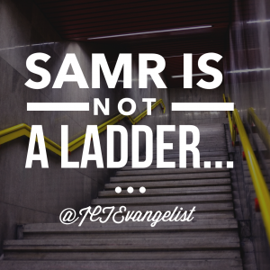 SAMR is not a ladder