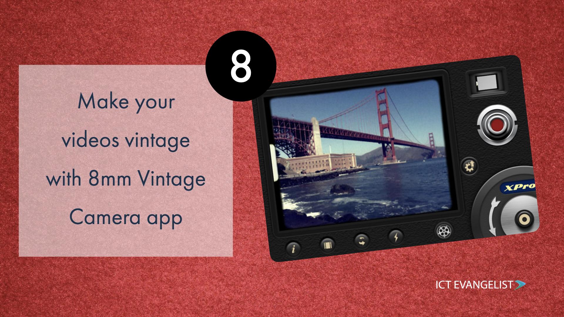 Make your videos vintage with 8mm – ICTEvangelist