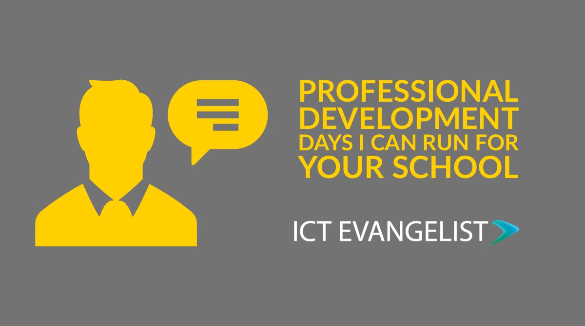 Professional development days I can run for your school – ICTEvangelist
