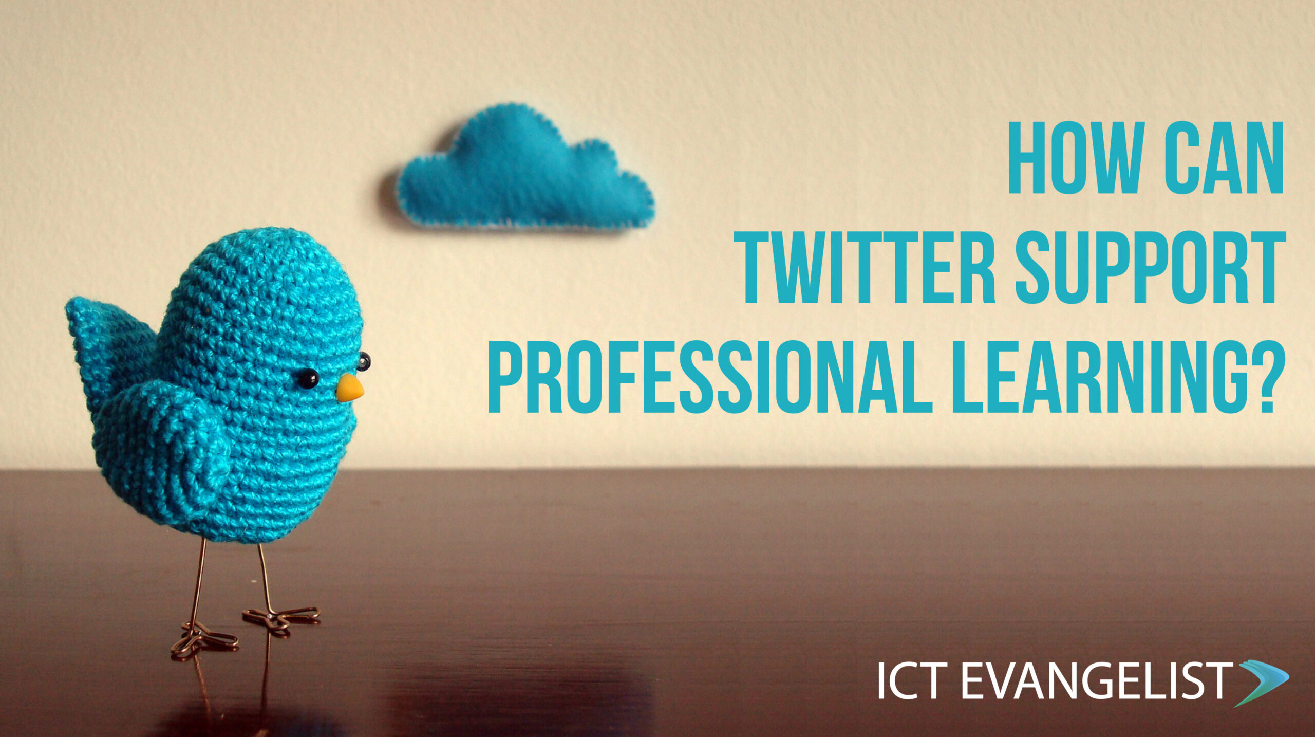How can Twitter support professional learning? – ICTEvangelist