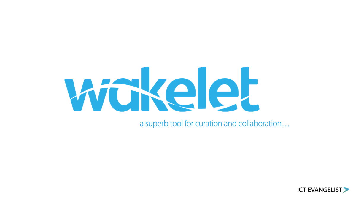 Banner which states 'Wakelet, a superb tool for curation and collaboration…'