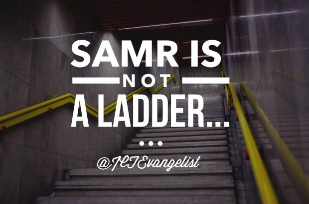 SAMR is not a ladder, a word of warning