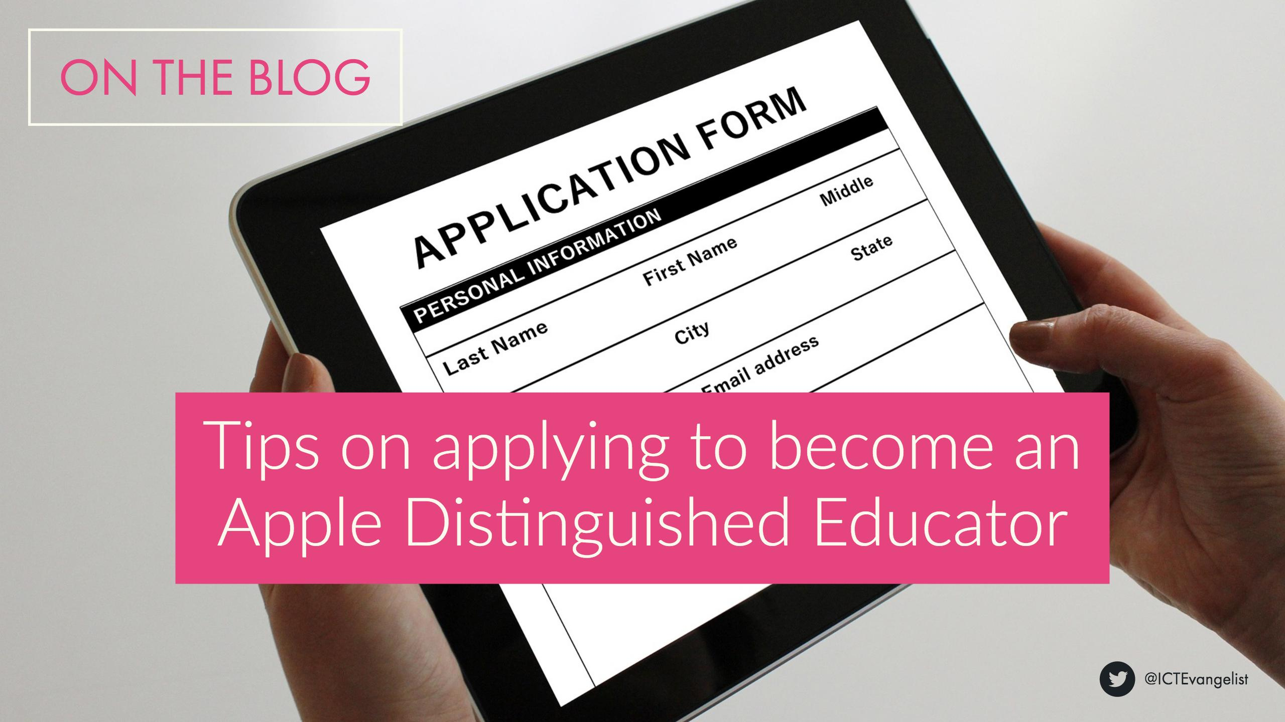 my tips on applying to become an apple distinguished educator my tips on applying to become an apple distinguished educator ictevangelist