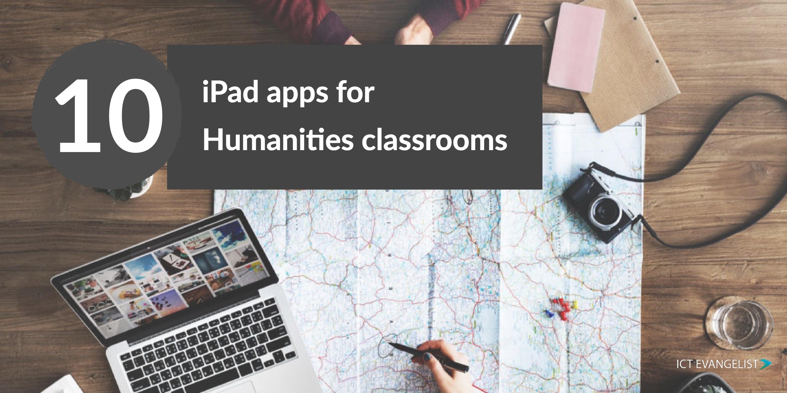 10 iPad apps for Humanities classrooms – ICTEvangelist