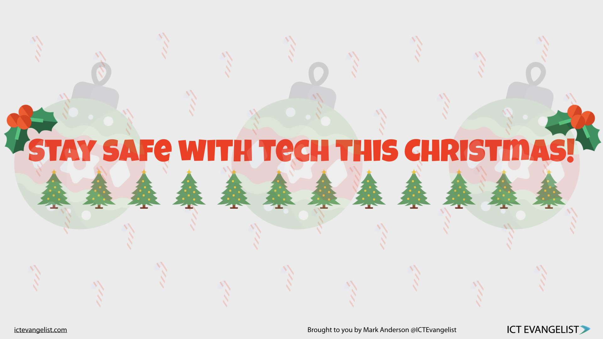 Stay safe with tech this Christmas – a free resource – ICTEvangelist