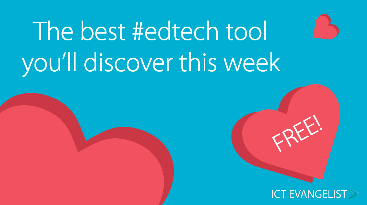 ictevangelist.com - Mark Anderson - The best (free) #edtech tool you'll discover this week